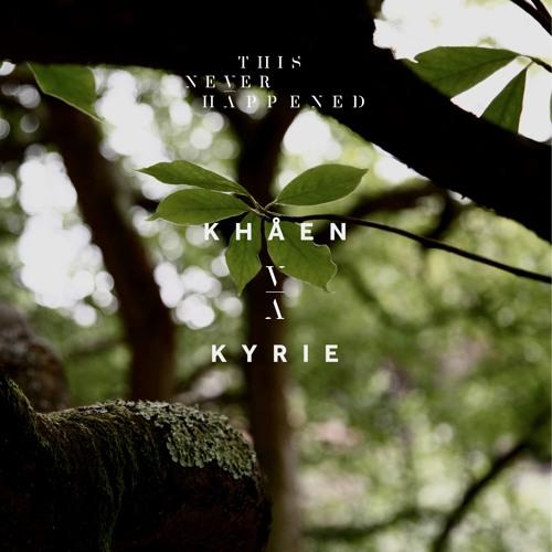 Khåen – Kyrie