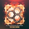 Axel Jones & Steven Vegas & NoiZ Van Grane - The Bad Sound