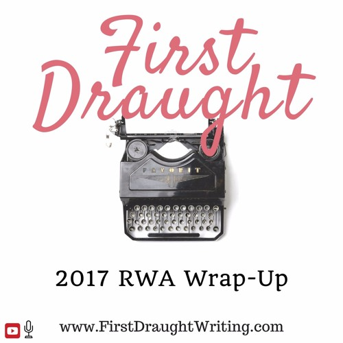 RWA Conference Wrap-Up 2017