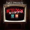 Brytiago Ft. Bad Bunny - NETFLIXXX (Netflix) [Angel Castilla Mambo Remix] Portada del disco