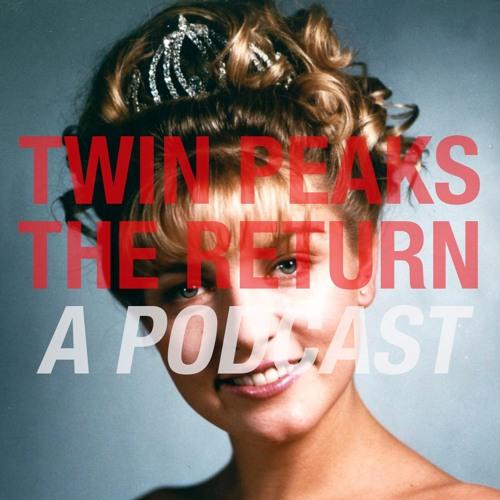 Twin Peaks The Return: Part 14, with Sarah Ward
