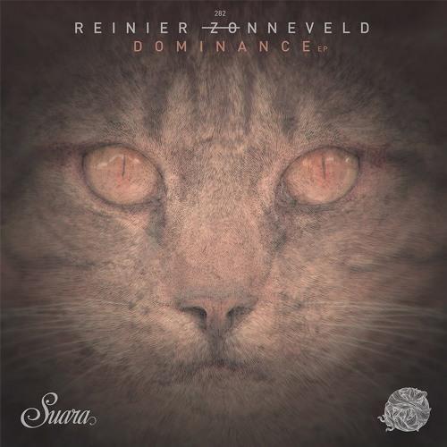 [SUARA282] Reinier Zonneveld - Dominance EP