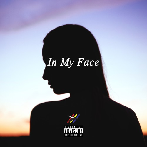 In My Face (Prod. by Mantra & Zero Beatz)