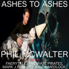 ASHES TO ASHES - (David Bowie) with The Irate Pirate, Faerytale, Mark J Bennett & Rick Medlock