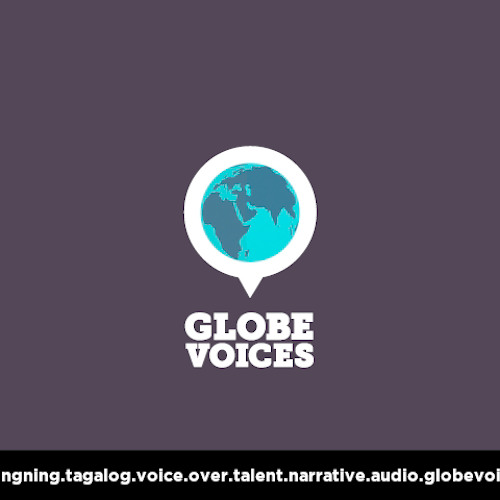 Tagalog voice over talent, artist, actor 456 Luningning - narrative on globevoices.com