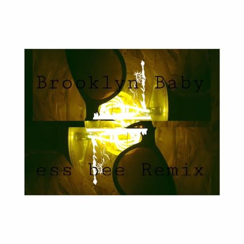 Lana Del Rey - Brooklyn Baby (ess bee Rework)