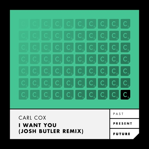 Premiere: Carl Cox 'I Want You' (Josh Butler Remix)