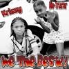 We The Best!!  Nia - Trustar ft Krissy