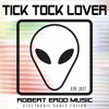 TICK TOCK LOVER - DANCE VOCAL - FREE DOWNLOAD