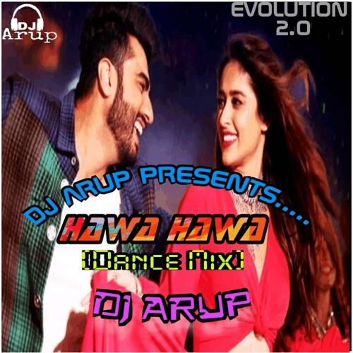Hawa Hawa (Dance Mix)-Dj Arup mp3 by Dj Arup | Free
