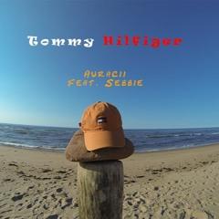 Auracii - Tommy Hilfiger (feat. Sebbie)