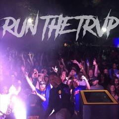 RUN THE TRVP - Jello Wrestling 2017 Mix