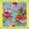 Gangsta Feels (Calvin Harris x Eve & Alicia Keys x Aaliyah) [Mashup]
