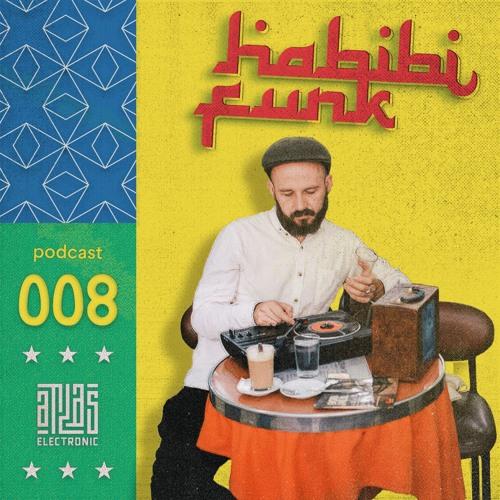 Atlas Electronic Podcast 008: Habibi Funk