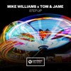 Mike Williams X Tom & Jame - Step Up [FREE DOWNLOAD]
