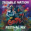 Willy William Ft. J Balvin - Mi Gente (Trouble Nation Festival Mix)*FREE DOWNLOAD*