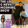 The LEE G NEWS Morning Show: w/ Tiffany Michelle (8/14/17)