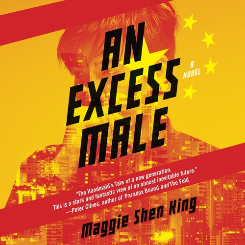 AN EXCESS MALE by Maggie Shen King