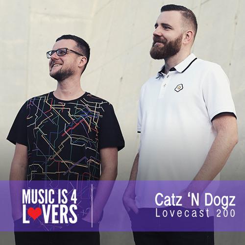 Lovecast 200 - Catz 'N Dogz [Musicis4Lovers.com]