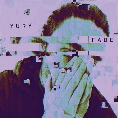 Yury - Fade (prod. Yury)