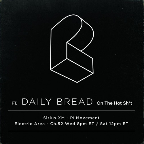 ep289 ft. Daily Bread :: Pretty Lights - The HOT Sh*t - 07.26.17
