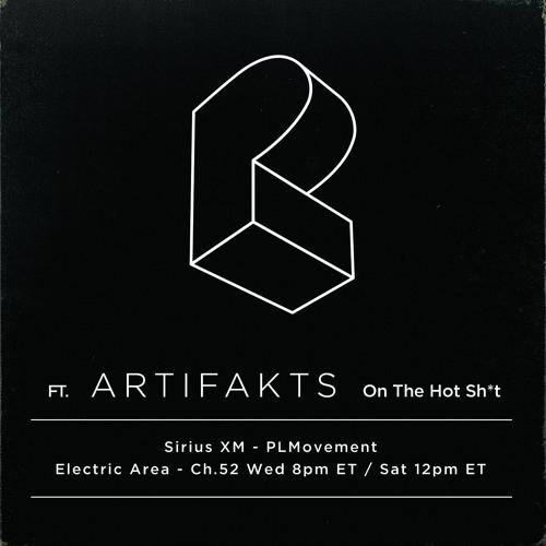 ep290 ft. Artifakts :: Pretty Lights - The HOT Sh*t - 08.02.17