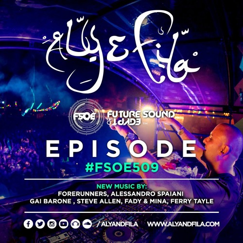 Aly & Fila Presents FSOE 509