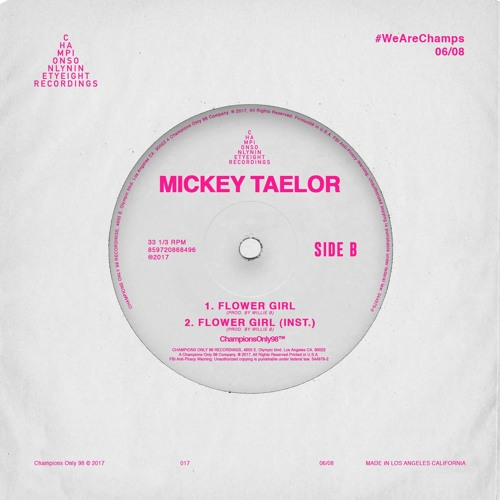 Mickey Taelor - Flower Girl Prod. By Willie B