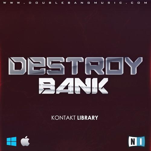 Double Bang Music – Destroy Bank [Kontakt Library]