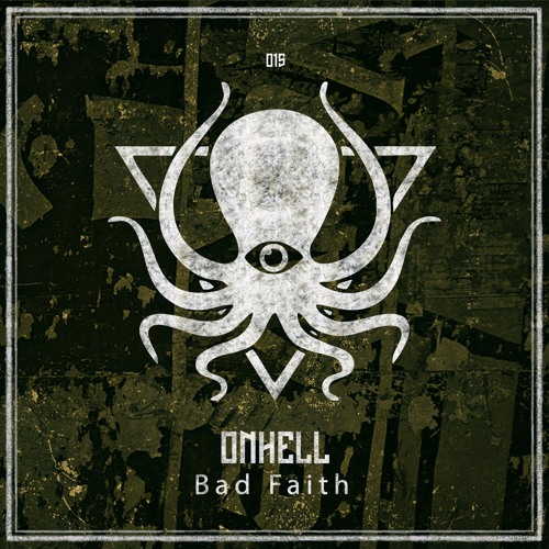 ONHELL - Bad Faith (DDD015)