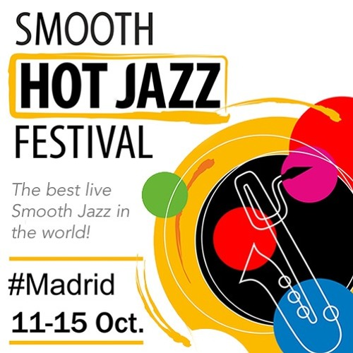 Smooth Hot Jazz Festival 2017