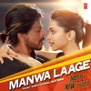 Manwa Laage acapella (originally sung by Neeti Mohan & Shreya Ghoshal)