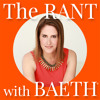 01 Welcome to The Rant with Baeth - Who do you THINK you are?