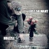 HBizzle - Lost So Many