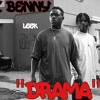Bari ft. Benny - Drama [Thizzler.com Exclusive]