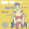 Inna Yuh Ft Lady A(Give she more)(raw)