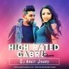 Dj Ankit Jhansi - High Rated Gabru (Remix)