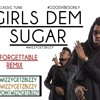 BEENIE MAN GIRLS DEM SUGAR UNFORGETTABLE REMIX
