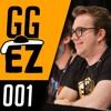 "GG over EZ Podcast Ep. 001 ""The Dream Team"""