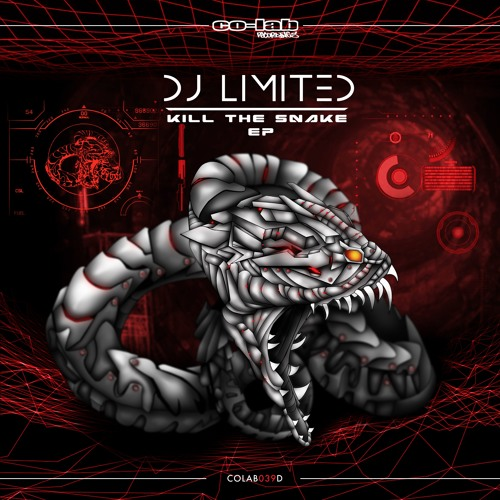 DJ LIMITED - KILL THE SNAKE - CO-LAB by Co-Lab Recordings UK