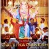 2017 Galli_Ka_Ganesh_New_Song_MiX By DjSai Old CiTy