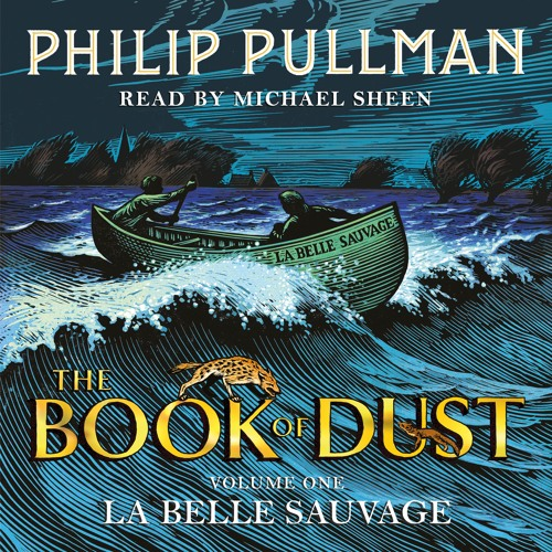 La Belle Sauvage by Philip Pullman, read by Michael Sheen