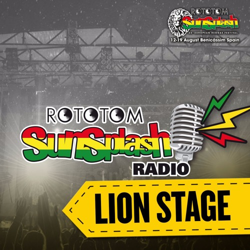 Lion Stage 2017 - Radio Rototom Sunsplash