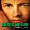 Kobus Muller - Turn Up Your Radio (Radio Version)