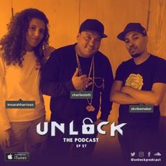 EP 27: Charlie Sloth | @UnlockPodcast