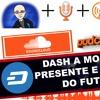Podcast #2  - Dash A Moeda Do Presente E A Moeda Do Futuro - Tudo Sobre Moeda Digital.