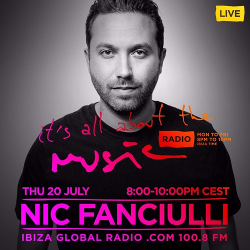 Nic Fanciulli. It's all about the Music DJ Mix Series - Episode 100 - 20.07.2017
