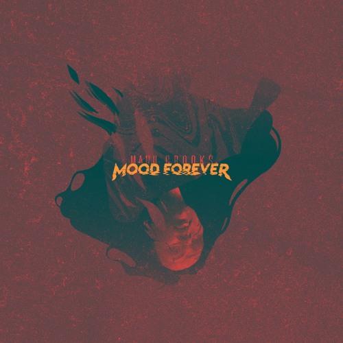 mood forever