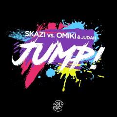 Skazi vs Omiki & Jodah - JUMP! (OUT NOW @ Spin Twist)