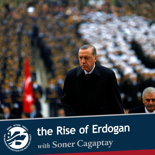 Erdogan's Rise with Soner Cagaptay